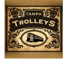 Tampa Trolleys - 7.25 x 52